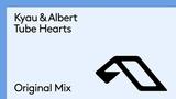Kyau &amp Albert - Tube Hearts