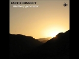 Earth Connect - Memory Generator [EP PREVIEW] Out 5 July 2018