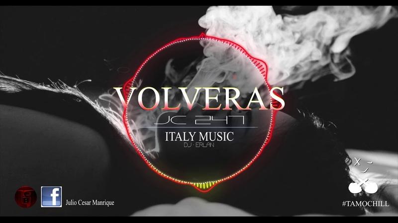 Volveras - JC 247 (Audio Oficial)