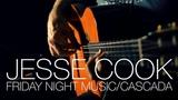 Jesse Cook -Cascada- (Friday Night Music Ep. 14)