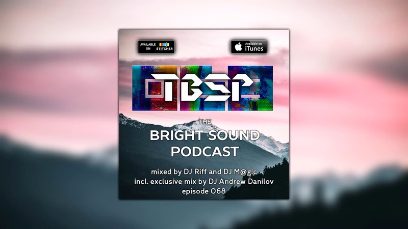 TBSP068 Mixed by DJ Riff, DJ M@g!c and DJ Andrew Danilov