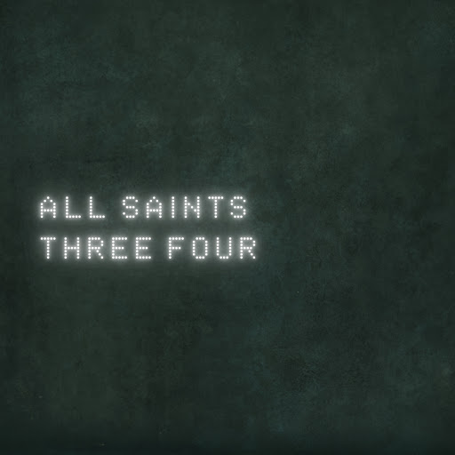 All Saints альбом Three Four