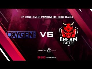 DreamEaters vs OXYGEN   OZ Management Rainbow Six: Siege League