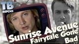 Настоящий мужЫк Sunrise Avenue - Fairytale Gone Bad Перевод и разбор песни (для ТВ)