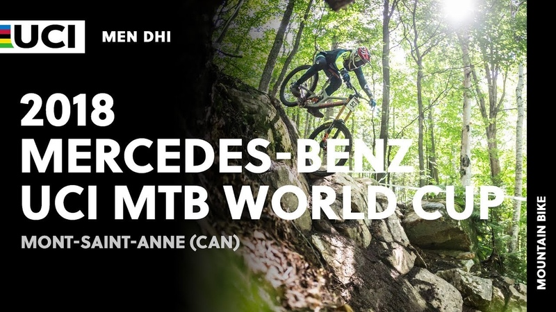 2018 Mercedes-Benz UCI Mountain Bike World Cup - Mont-Saint-Anne (CAN) / Men DHI