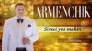 ARMENCHIK Sireci Yes Mekin NEW