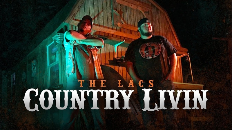 The Lacs - Country Livin