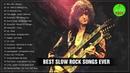 Bon Jovi, Scorpions, U2, Led Zeppelin, Eagles, Aerosmith - Best Slow Rock Songs 70's, 80's, 90's