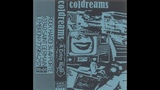 Coldreams - A Crazy Night (Full Cassette)