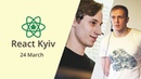 Andrey Kogut Gregory Shehet React Jedi with MobX React Kyiv March