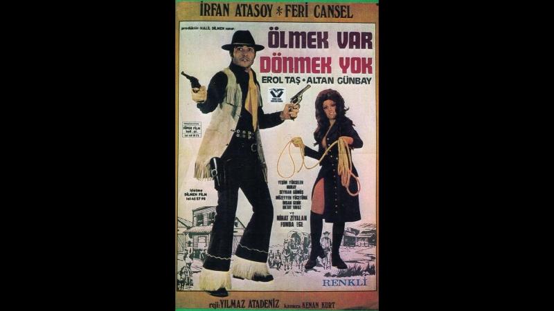 Ölmek Var Dönmek Yok - İrfan Atasoy _ Feri Cansel (1972 - 72 Dk)