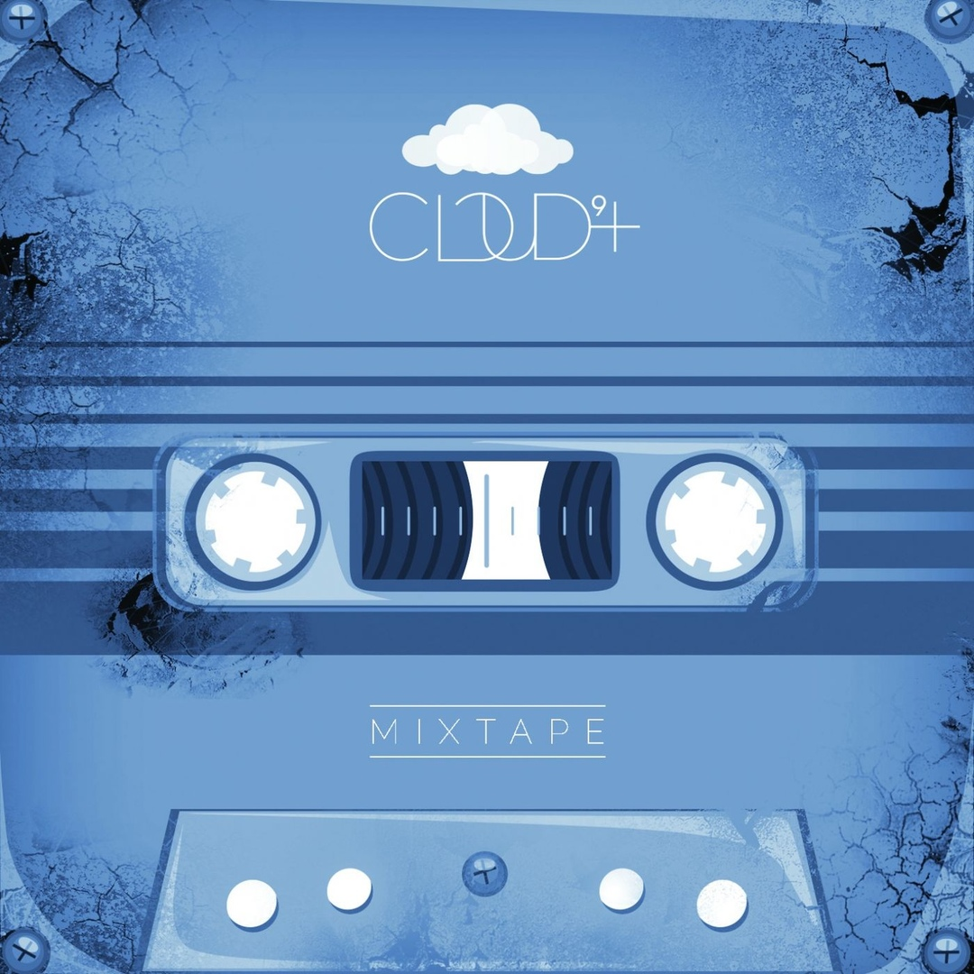 Cloud 9+ - Mixtape