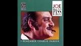 Joe Pass - I Remember Charlie Parker (Full Album)