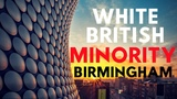 White Brits To Become Minority In Birmingham Ethnic Replacement