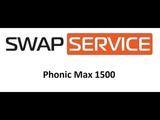 Phonic Max 1500 ремонт обзор усилителя мощности