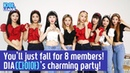 [ENG SUB] You'll just fall for 8 members! DIA(다이아)'s charming party! - (2/4) [IDOL LEAGUE]