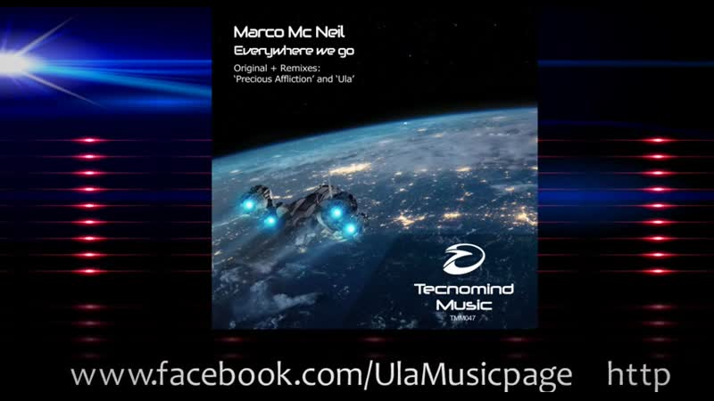 Marco Mc Neil - Everywhere we go (Ula Remix) - PREVIEW