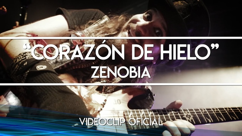 Zenobia - Corazón de hielo [VIDEOCLIP OFICIAL]