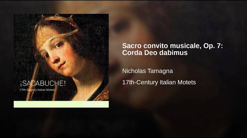 Sacro convito musicale, Op. 7: Corda Deo dabimus