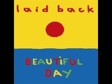 Laid Back - Beautiful Day (Brother Music) Full Album