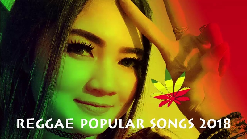 New Reggae Song Compilation 2018 - Lagu Reggae Paling Enak Didengar