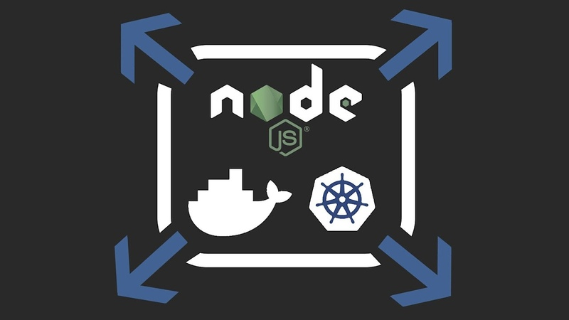 Scaling NodeJS Apps with Kubernetes and Docker