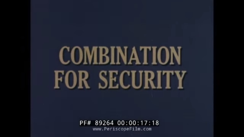 MANAGEMENT OF CLASSIFIED MATERIALS COMBINATION FOR SECURITY DEPT. OF DEFENSE FILM 89264