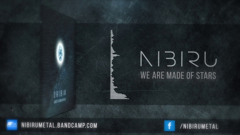 Nibiru - We are made of stars (stream)