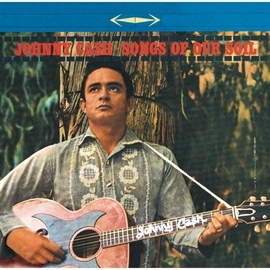 Johnny Cash альбом Songs Of Our Soil