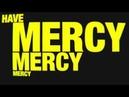 ISHi Have Mercy ft Maleek Berry Shenie Fogo