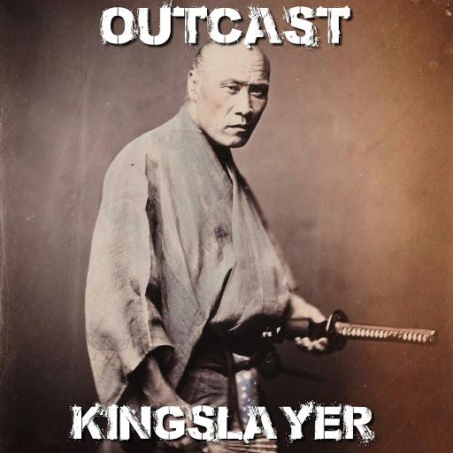 outcast альбом Kingslayer
