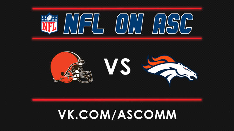 NFL | Browns VS Broncos