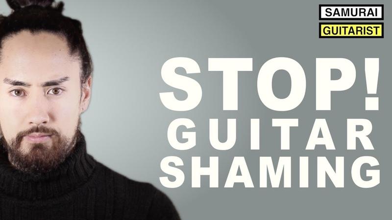 STOP Guitar Shaming!