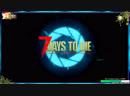 7 Days to Die Alpha 17►Стрим►Выживание►сервер ZomCon►ч.10