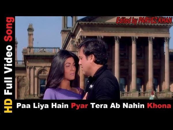 Paa Liya Hai Pyar Tera Full HD Song Kyo Kii Main Jhuth Nahin Bolta 2001