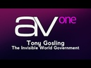 AV1 Tony Gosling The Invisible World Government