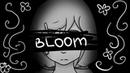 BLOOM [meme] - Sunako Ui