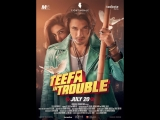 Teefa In Trouble Official Trailer 2018 - Ali Zafar &amp Maya Ali