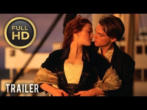🎥 TITANIC (1997) | Full Movie Trailer in Full HD | 1080p