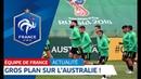 Equipe de France Gros plan sur l'Australie I FFF 2018