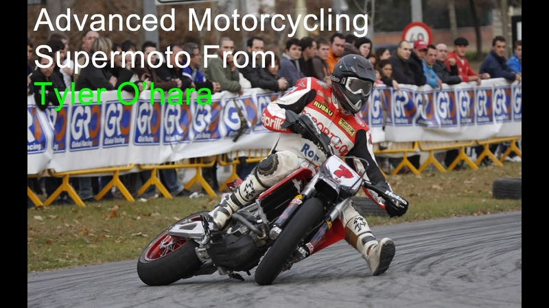 Supermoto tips from Tyler Ohara - Advanced Motorcycle Techniques