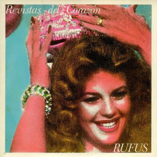 Rufus альбом Revistas del Corazón