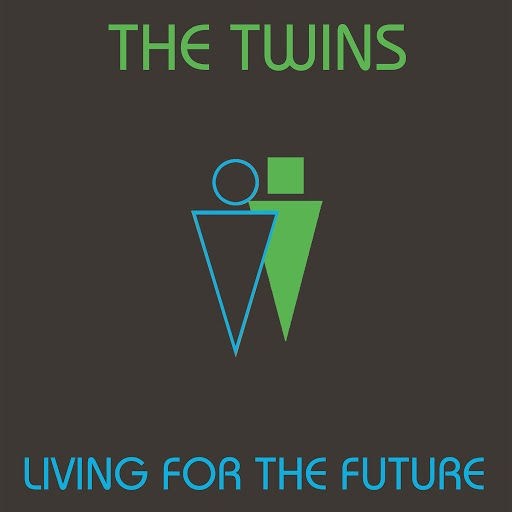 The Twins альбом Living for the Future