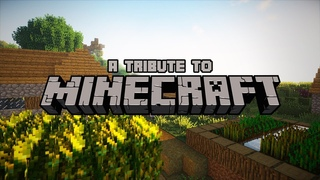 A Tribute to Minecraft