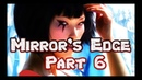 Mirror's Edge PC Ropeburn Walkthrough Part 6 No Commentary 720 HD