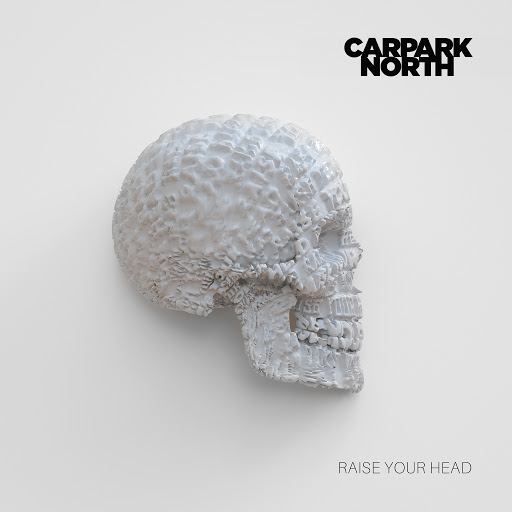 Carpark North альбом Raise Your Head