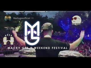 Macky Gee @ Weekend festival 2017 [DNB VLOG] - MGTV