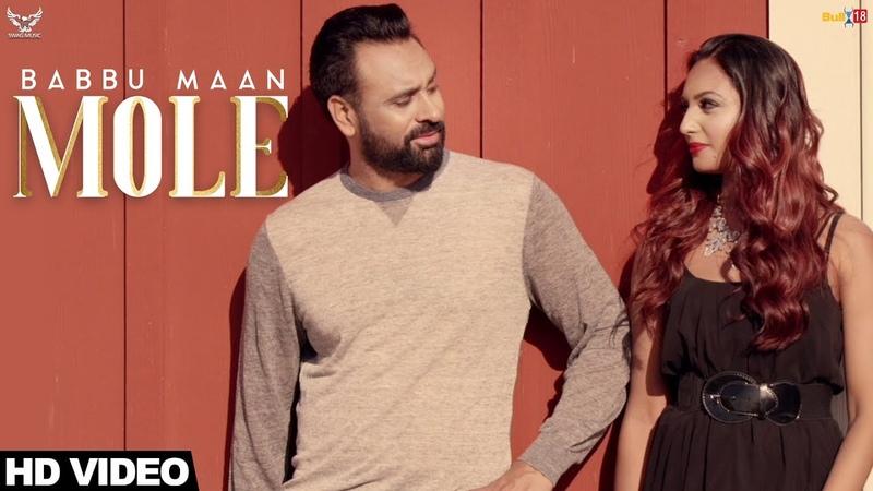 Babbu Maan - Mole : Official Music Video   Ik C Pagal   Latest Punjabi Songs 2019