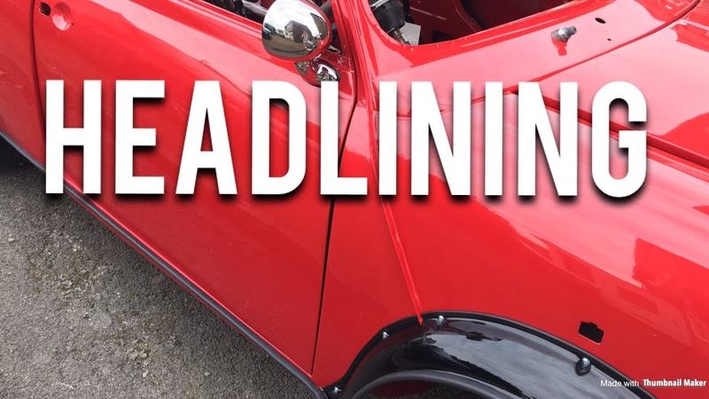 Classic Mini Restoration | Headlining Part 1