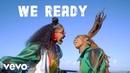 Nailah Blackman, Shenseea - We Ready (Champion Gyal)